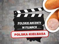 Polska kiełbasa w zagranicznych filmach