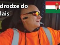 Węgierski kierowca TIR-a spotyka migrantów w Calais [napisy PL]