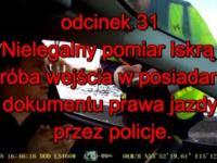 Nielegalny pomiar Iskrą 1, próba wejścia w posiadanie prawa jazdy przez policje