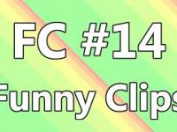 FC - Funny Clips 14