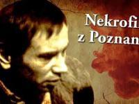 Upiorna historia nekrofila z Poznania