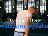 Dragons Den - Rewolucyjny wynalazek