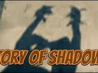 Story of Shadows