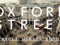 Kilka ciekawostek od uRbana na temat Oxford Street