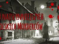 10 najsłynniejszych polskich morderców ft. UrbanLegends