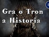 Gra o Tron a historia!/ Inna Historia odc. 18