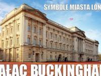 Kilka ciekawostek i faktów od uRbana na temat Pałacu Buckingham