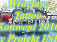 Wrocław Tattoo Konwent 2016 by Projekt INK | Relacja