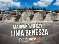 Majówkowo czyli Linia Benesza - bunkrowo.pl