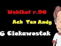6 CIEKAWOSTEK Ach ten Andy Wehikuł r.90