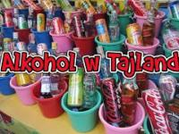 Tajlandia Online 53 - Alkohol w Tajlandii
