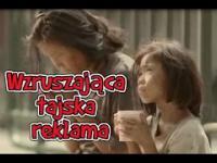 Wzruszająca tajska reklama