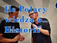 Ile Polacy wiedzą o... historii/ Orange Video Fest