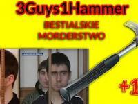 3Guys1Hammer czyli Maniacy z Dniepropetrowska