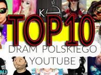 10 Największych Dram Polskiego YouTube