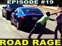 ROAD RAGE 19 (BAD DRIVERS OF AMERICA, EUROPE, ASIA)