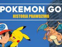 Pokemon Go - Historia Prawdziwa
