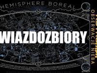 Gwiazdozbiory czyli co jest gdzie na niebie - Astrofaza obserwacje nieba