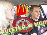 MCDONALDS RULETKA 1 SPRAGNIENI W UPAŁ!!!