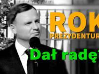 Rok prezydentury Andrzeja Dudy. Dał radę spełnić obietnice?