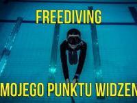 Freediving z mojego punktu widzenia