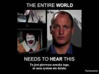 Woody Harrelson. Lekcja dla świata