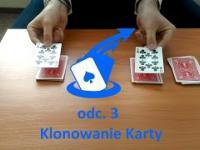 Magia Umysłu - odc. 3 - Klonowanie Karty