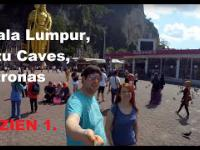 Kuala Lumpur, Jaskinie Batu Caves, Petronas - Dzień 1. - Budżetowy Luksus
