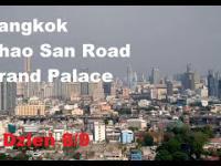 Jedna noc w Bangkoku: Khao San Road, Tajski masaż - Dzień 8/9
