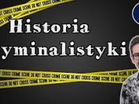 Historia Kryminalistyki/ Inna Historia odc. 29 [Niediegetyczne]
