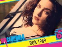 Tego się słuchało: Rok 1989