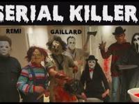 Remi Gaillard - Seryjni mordercy