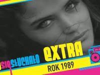 Tego się słuchało EXTRA: Rok 1989