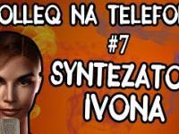 TrolleQ na telefonie 7 - Syntezator IVONA i śmieszne rozmowy telefoniczne