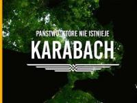 Karabach - Państwo, które nie istnieje