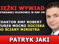Patryk JAKI | Ciężki wywiad w RMF - Redaktor MAZUREK mocno DOCISKA