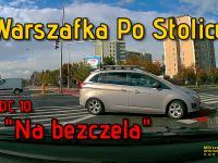"""Warszafka Po Stolicy – odcinek 10. """"Na bezczela"""""""