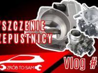 Przepustnica silnika czyszczenie - omówienie Vlog 42