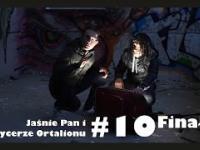 Jaśnie Pan i Rycerze Ortalionu 10 - Skok stulecia na YouTube - Finałowa akcja