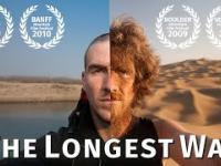 The Longest Way Przeszedl najdluzsza drogez na swiecie pieszo 4500km