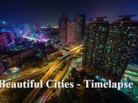 Piękne Miasta - Timelapse Kompilacja