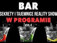 Zwycięzca reality show Bar zdradza kulisy powstawania programu