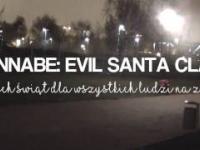 PRANK/ WANNABE: EVIL SANTA CLAUS