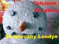 Świąteczny Odcinek specjalny prosto z Londynu - Winter Wonderland