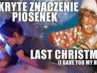 Co kryje... muzyka zagraniczna: Last Christmas (PL/ENG)