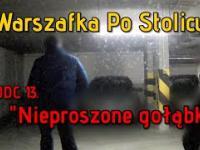 Warszafka Po Stolicy - odcinek 13 -