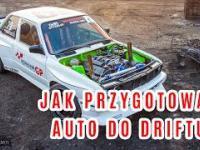 Jak przygotować auto do driftu ?