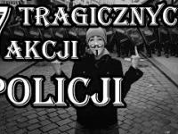 Tragiczne w skutkach akcje POLICJI