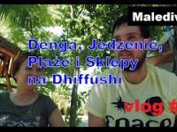 Denga, Jedzenie, Plaże i Sklepy na Dhiffushi, Malediwy 4 vlog