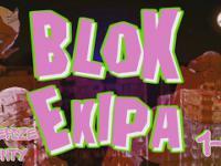 Blok Ekipa - Najlepsze Momenty 1-10 [HD]